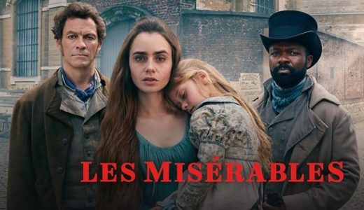BBCドラマ「レ・ミゼラブル」全話あらすじネタバレ。感動の結末と知られざるストーリーの全貌